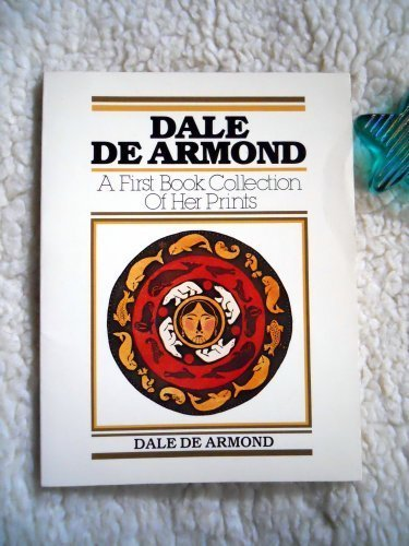 9780882401317: Dale De Armond: A First Book Collection of Her Prints