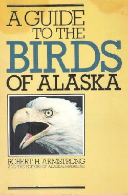 9780882401430: A guide to the birds of Alaska
