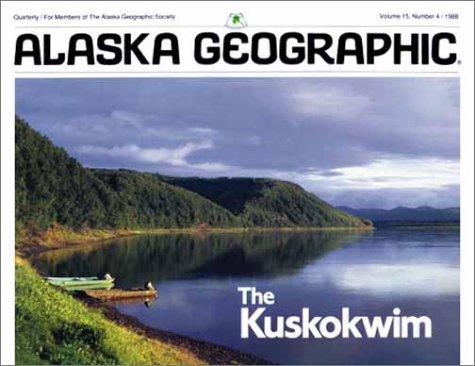 Kuskowim (Alaska Geographic): Alaska Geographic Association