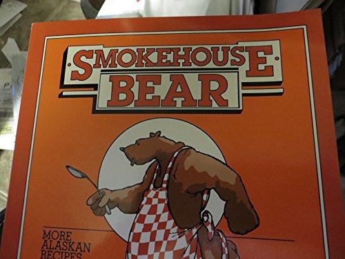 Smokehouse Bear: Gordon R. Nelson