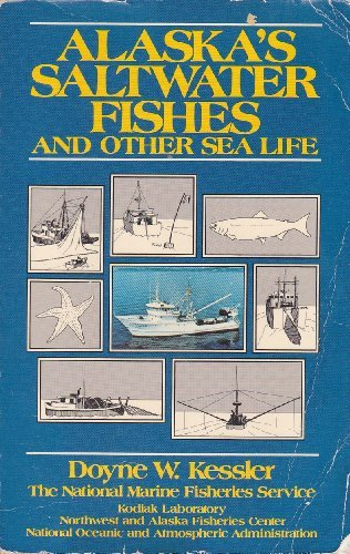 9780882403021: Alaska's Saltwater Fishes and Other Sea Life: A Field Guide