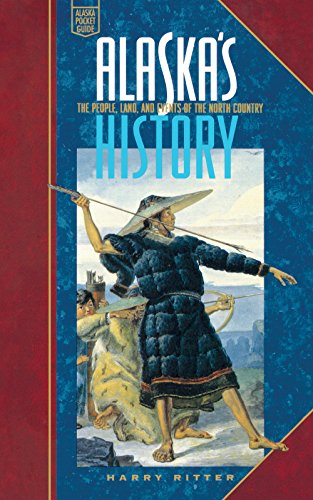 9780882404325: Alaska's History: The People, Land, and Events of the North Country