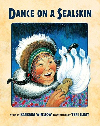 Dance on a Sealskin: Winslow, Barbara