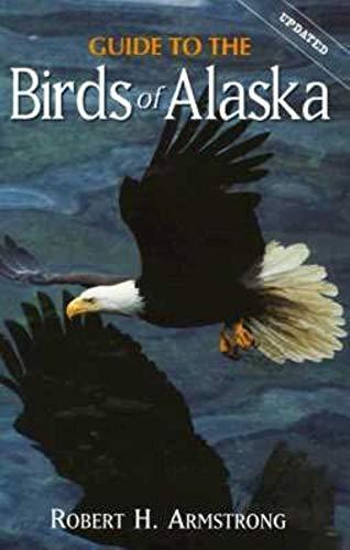 9780882404622: Guide to the Birds of Alaska