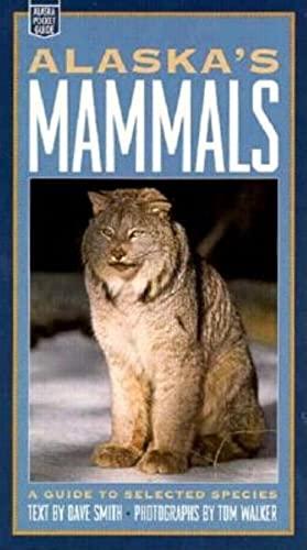 9780882404639: Alaska's Mammals: A Guide to Selected Species (Alaska Pocket Guide)
