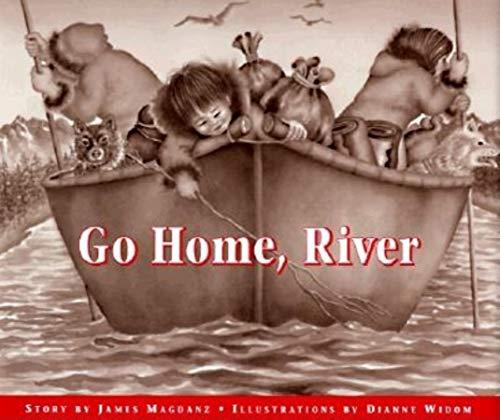 Go Home, River: Magdanz, James