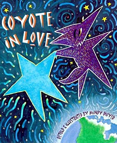 COYOTE IN LOVE (Signed)