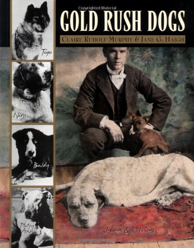 9780882405346: Gold Rush Dogs