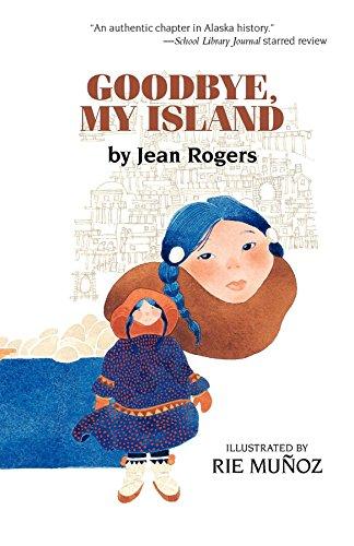 Goodbye, My Island: Jean Rogers; Illustrator-Rie