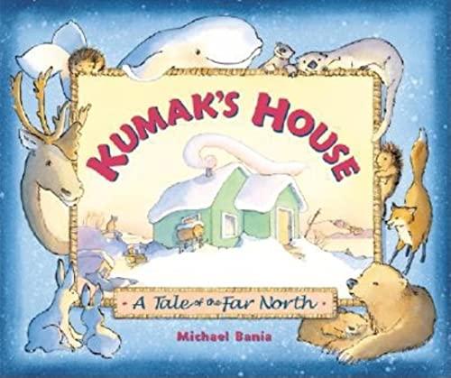 9780882405414: Kumak's House: A Tale of the Far North