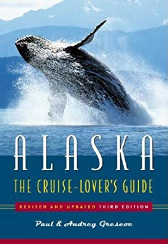 9780882405674: Alaska: The Cruise Lover's Guide
