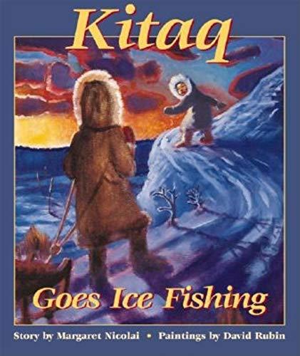 9780882405698: Kitaq Goes Ice Fishing