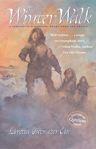 Winter Walk : A Century-Old Survival Story: Loretta Outwater Cox