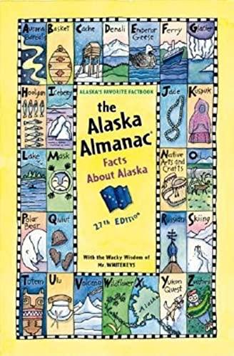 9780882405810: The Alaska Almanac: Facts About Alaska