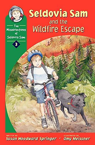 Seldovia Sam & the Wildfire Escape (The: Susan Woodward Springer,
