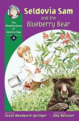 9780882406039: Seldovia Sam and the Blueberry Bear (Misadventures of Seldovia Sam)