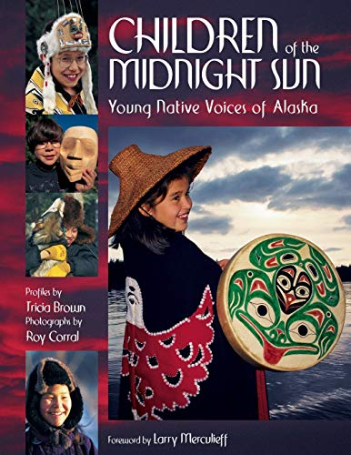 9780882406176: Children of the Midnight Sun: Young Native Voices of Alaska