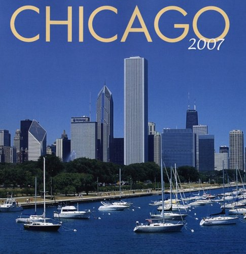 9780882406251: Chicago 2007 Wall Calendar