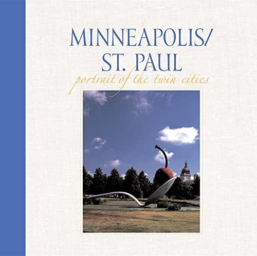 9780882407333: Minneapolis/St. Paul: Portrait of the Twin Cities (Portrait of a Place)