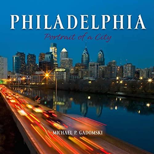9780882407517: Philadelphia: Portrait of a City