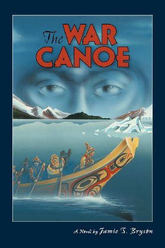9780882407586: The War Canoe