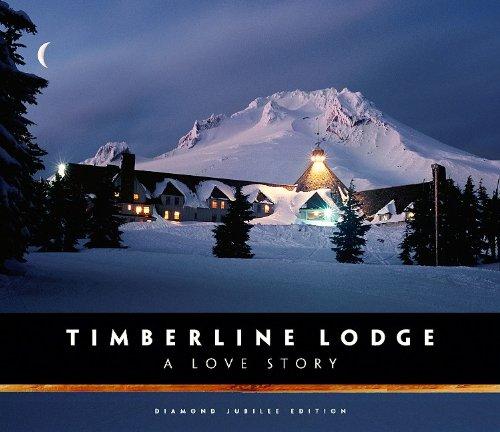9780882408125: Timberline Lodge: A Love Story