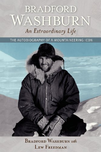 Bradford Washburn, An Extraordinary Life: The Autobiography of a Mountaineering Icon (0882409077) by Washburn, Bradford