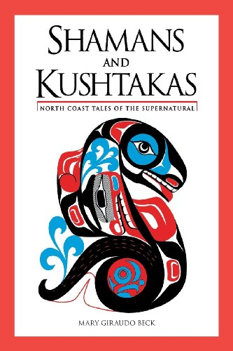 9780882409665: Shamans and Kushtakas: North Coast Tales of the Supernatural