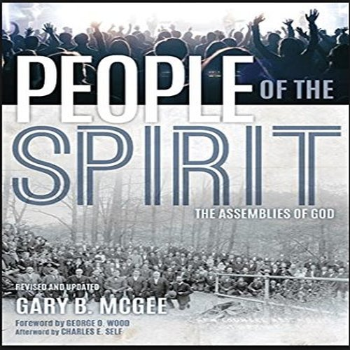 People of the Spirit: Gary B. McGee