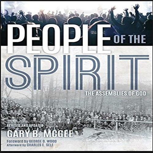 People of the Spirit: Gary B. McGee