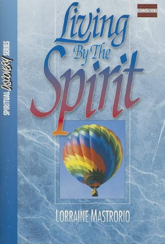 9780882431239: Living by the Spirit: Student Guide (Spiritual discovery series)