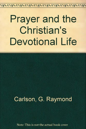 9780882431901: Prayer and the Christian's Devotional Life