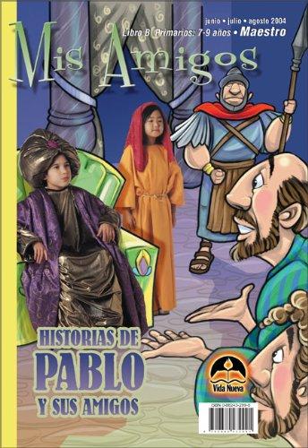 9780882432991: Primarios: Mis amigos maestro, marzo-agosto (Spanish Edition)