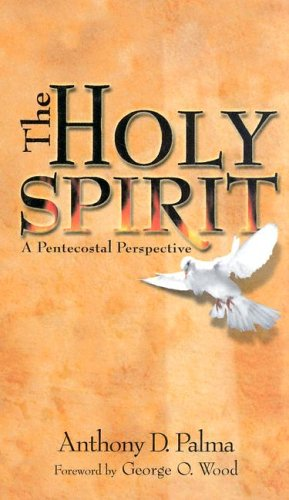9780882433028: The Holy Spirit: A Pentecostal Perspective