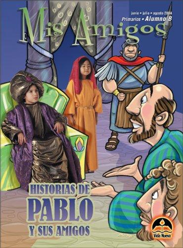 9780882433066: Primarios: Mis amigos alumno, marzo-agosto (Spanish Edition)