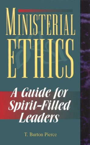 9780882433202: Ministerial Ethics: A Guide for Spirit-Filled Leaders