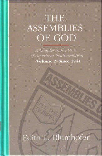 9780882434582: The Assemblies of God: A Chapter in the Story of American Pentecostalism Volume 2 - Since 1941