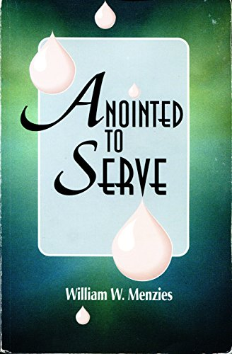 9780882434650: Anointed to Serve: The Story of the Assemblies of God