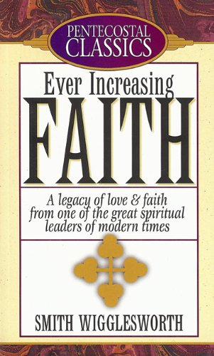 9780882434940: Ever Increasing Faith