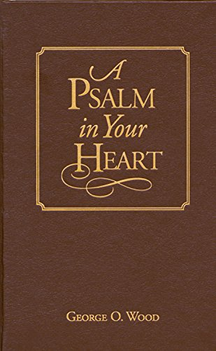 9780882434988: A Psalm in Your Heart, Library Edition