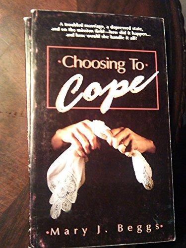 9780882435107: Choosing to Cope