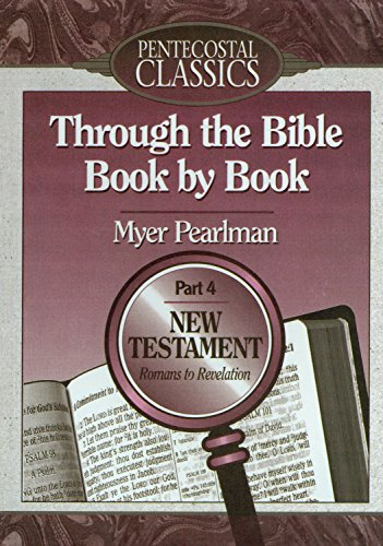 9780882436630: Through the Bible Book by Book: Romans to Revelations/Part 4 (Through the Bible Book by Book)