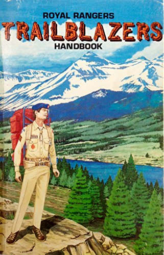9780882436838: The trailblazer handbook: A Royal Rangers handbook for boys ages 12, 13, 14