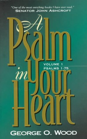 9780882436852: A Psalm in Your Heart, Volume 1: Psalms 1-75