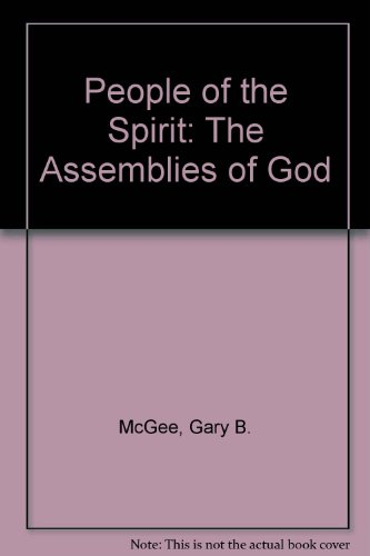 9780882437842: People of the Spirit: The Assemblies of God
