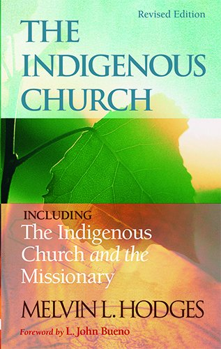 9780882438108: The Indigenous Church and the Indigenous Church and the Missionary