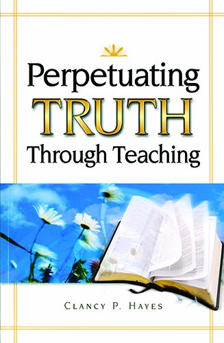9780882438306: Perpetuating Truth Though Teaching