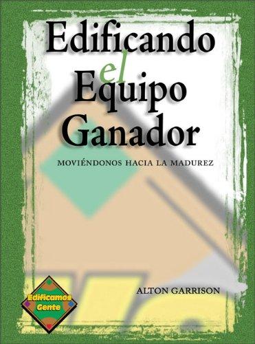 9780882438313: Edificando el Equipo Ganador: Libro del alumno (Sunday School leadership development series) (Spanish Edition)