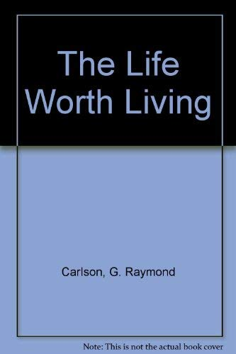 9780882438764: The Life Worth Living (Radiant books)
