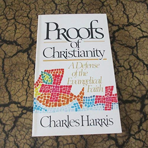 9780882439112: Proofs of Christianity (Radiant books)